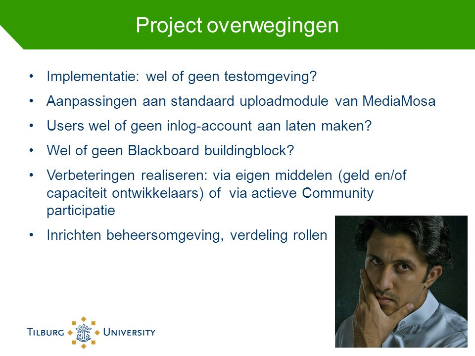 Project overwegingen Implementatie: wel of geen testomgeving