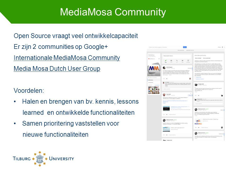 MediaMosa Community Open Source vraagt veel ontwikkelcapaciteit