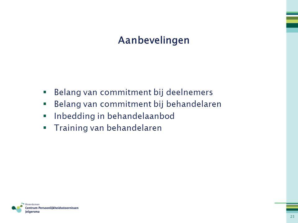 Aanbevelingen Belang van commitment bij deelnemers