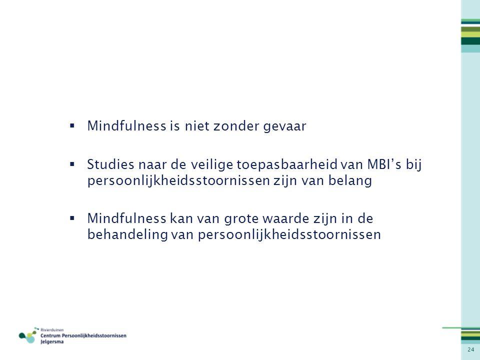 Mindfulness is niet zonder gevaar