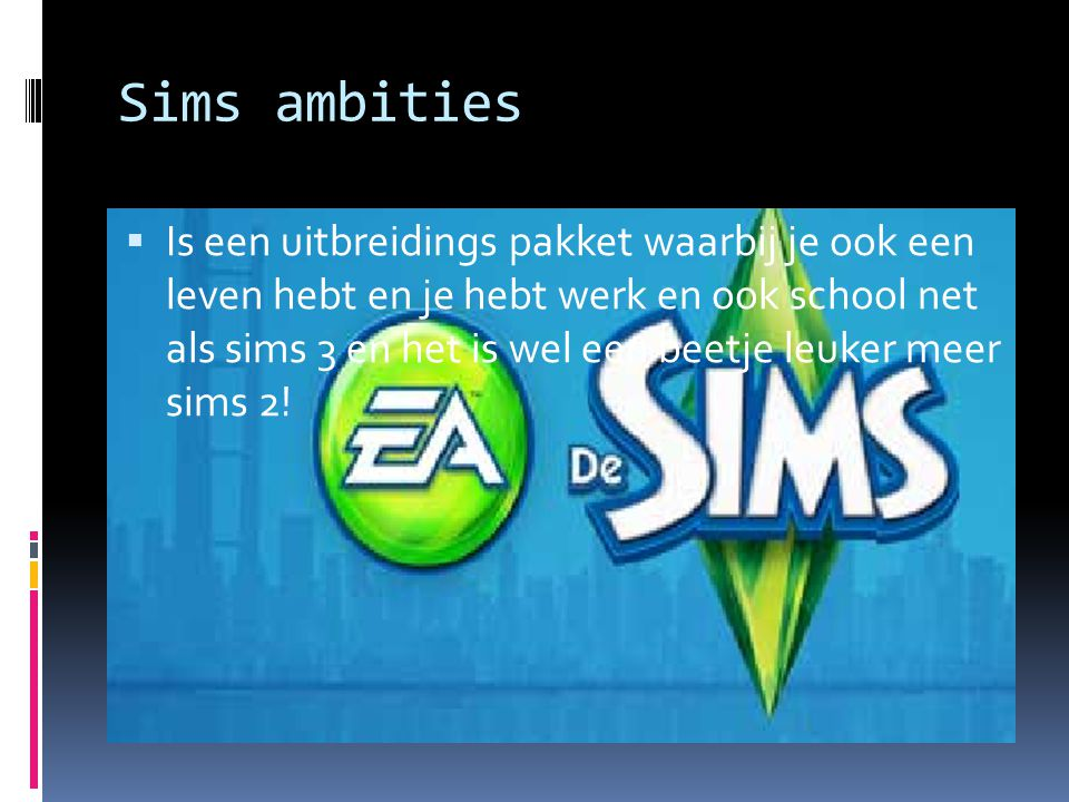Sims ambities