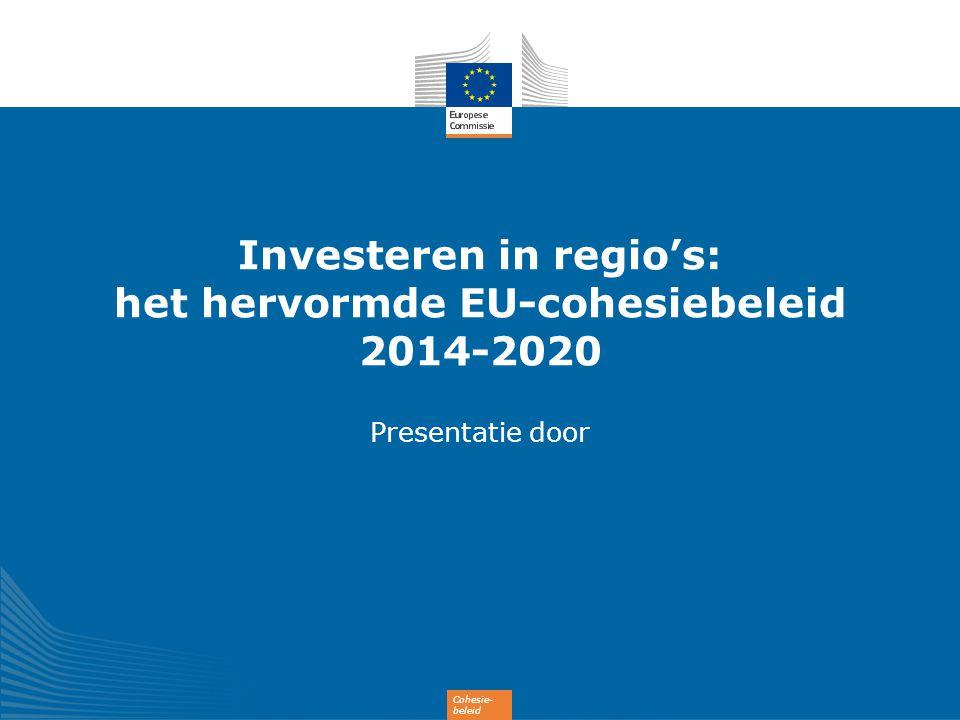 Investeren in regio's: het hervormde EU-cohesiebeleid 2014-2020