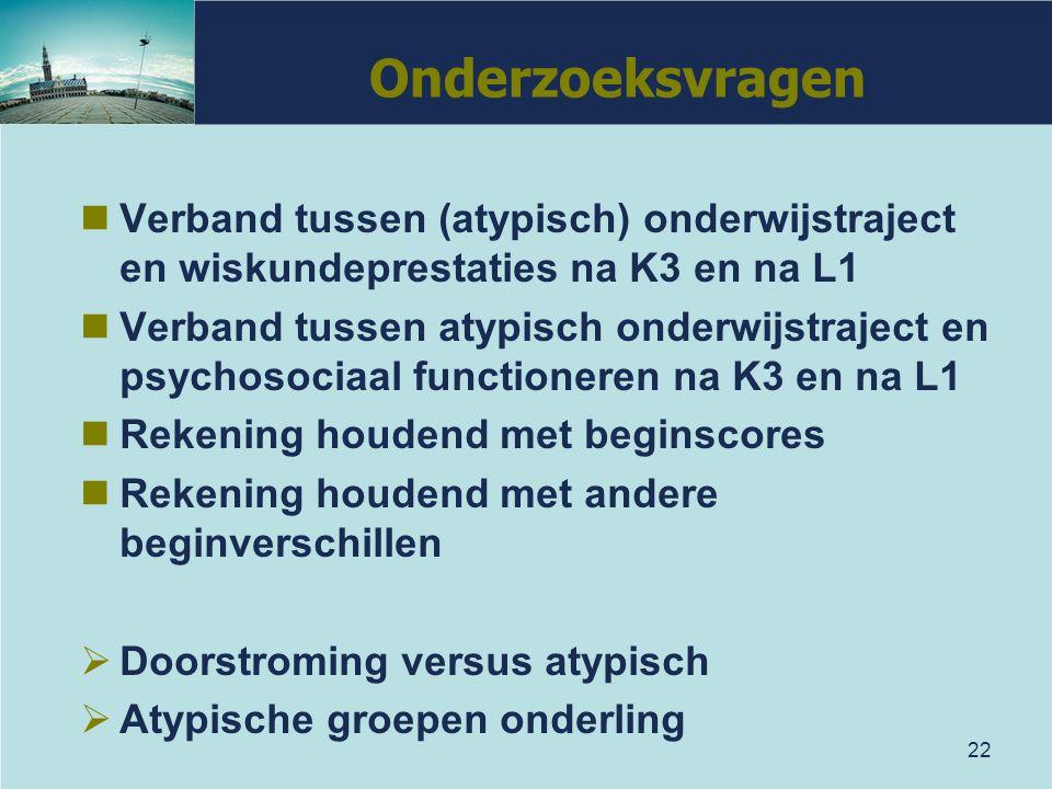 Onderzoeksvragen Verband tussen (atypisch) onderwijstraject en wiskundeprestaties na K3 en na L1.