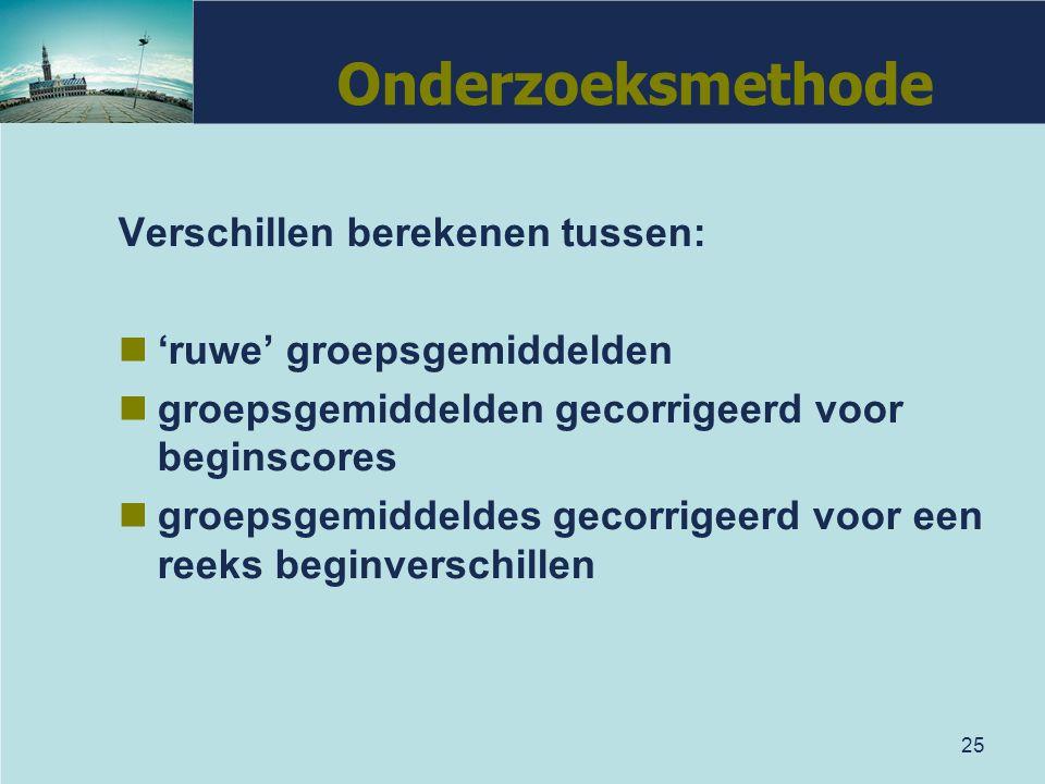 Onderzoeksmethode Verschillen berekenen tussen: