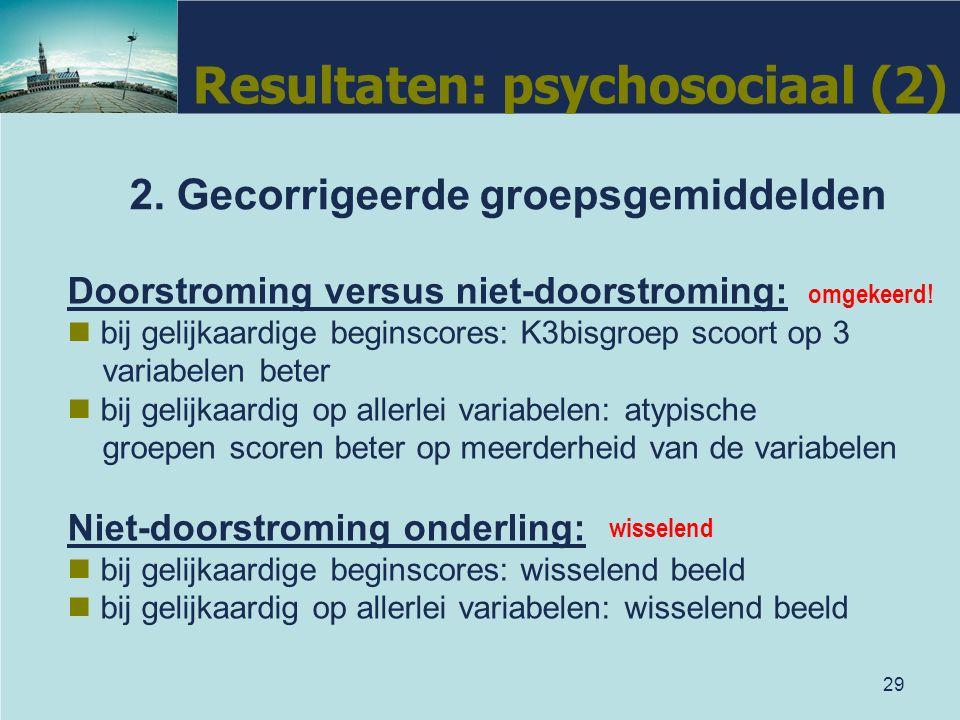 Resultaten: psychosociaal (2)
