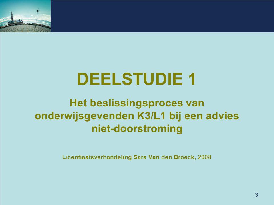 DEELSTUDIE 1 Het beslissingsproces van