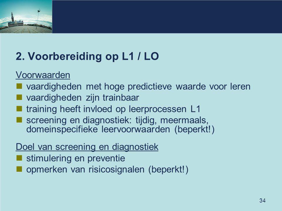 2. Voorbereiding op L1 / LO Voorwaarden