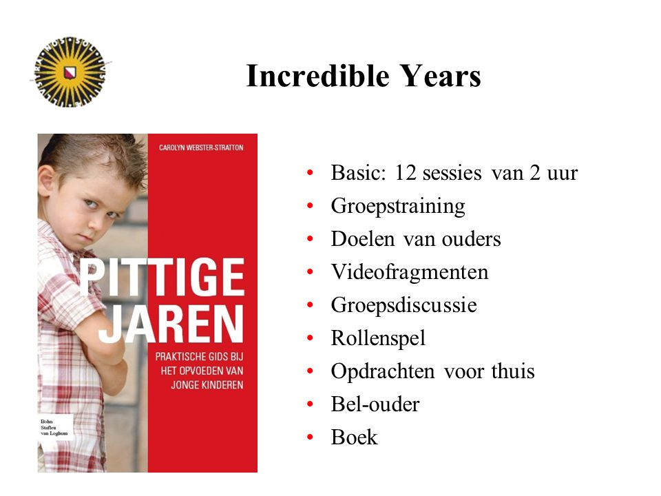 Incredible Years Basic: 12 sessies van 2 uur Groepstraining