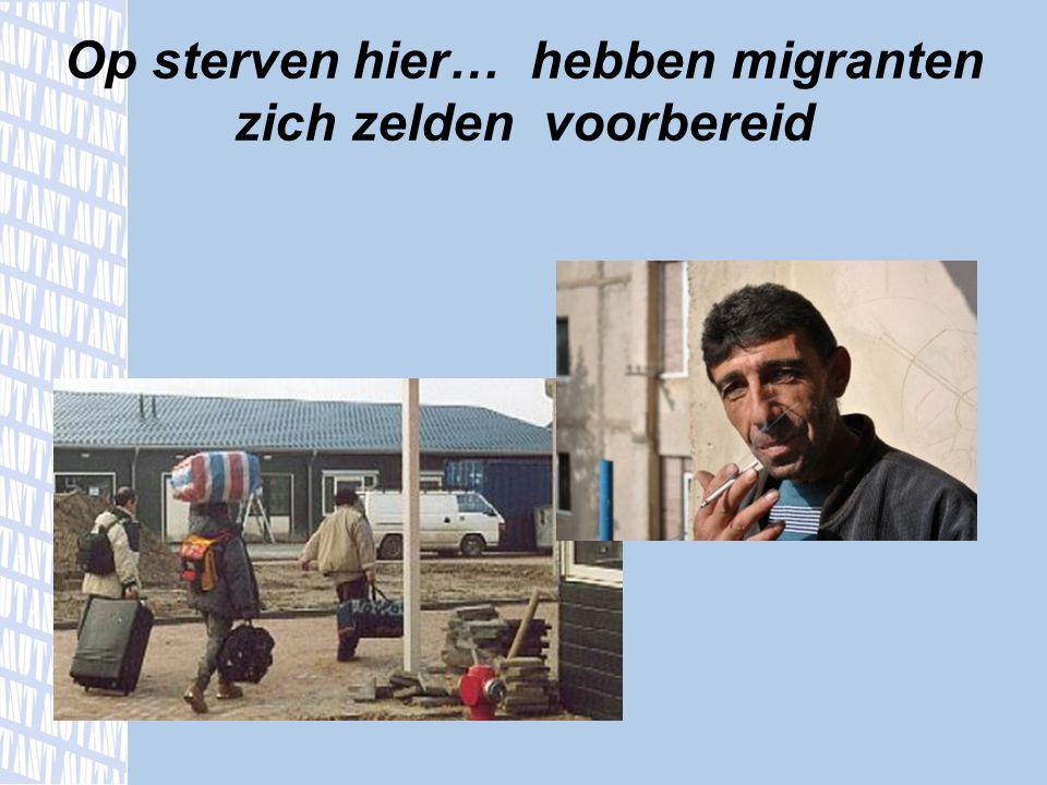Op sterven hier… hebben migranten zich zelden voorbereid