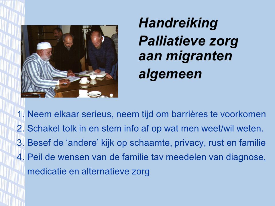 Palliatieve zorg aan migranten algemeen