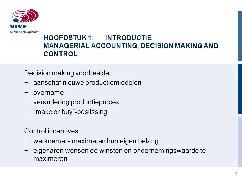 Decision making voorbeelden: aanschaf nieuwe productiemiddelen