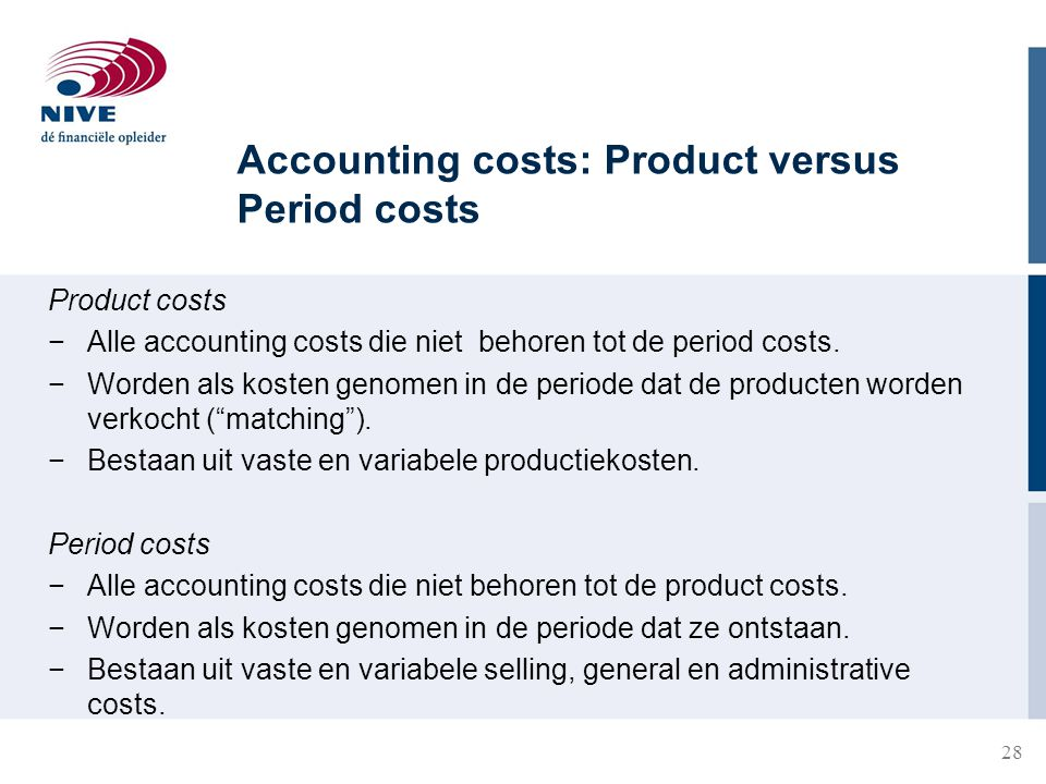 Accounting costs: Product versus Period costs