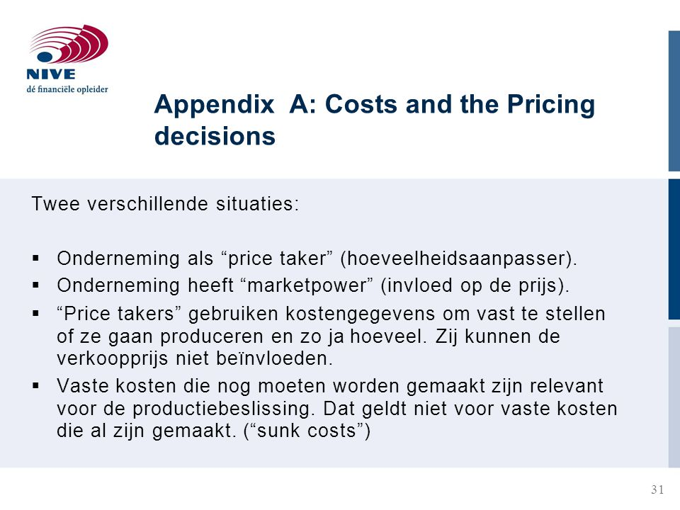 Appendix A: Costs and the Pricing decisions