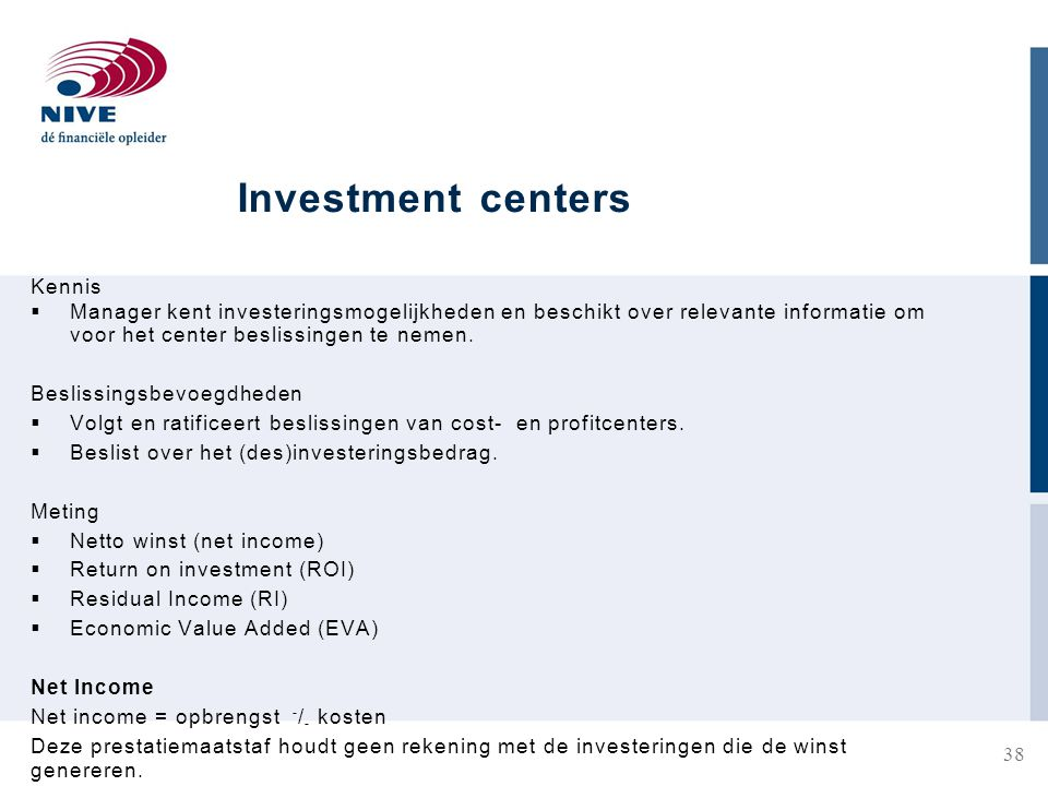 Investment centers Kennis