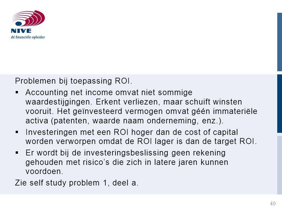 Problemen bij toepassing ROI.