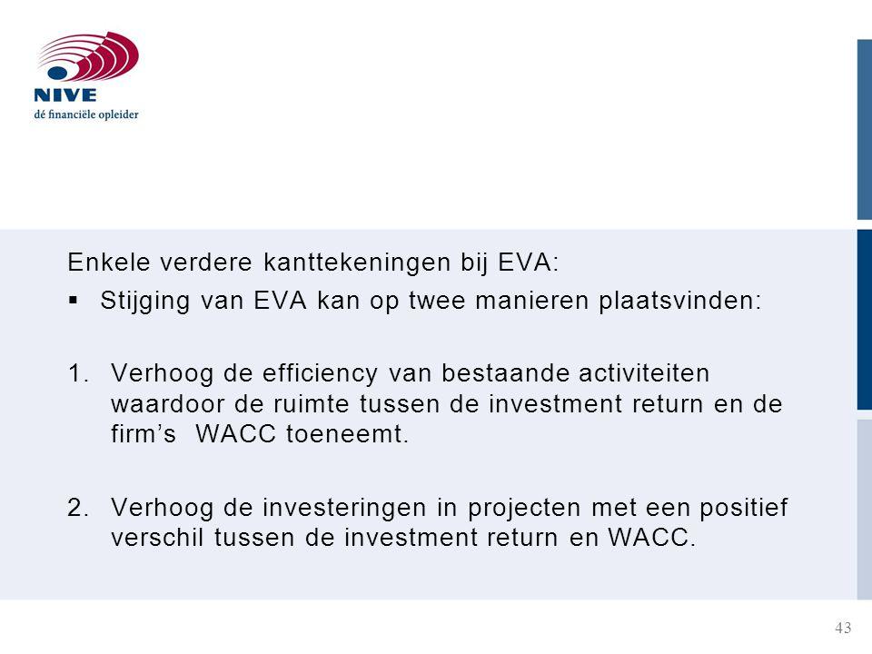 Enkele verdere kanttekeningen bij EVA:
