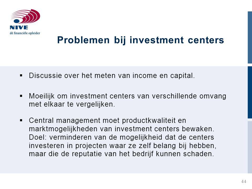Problemen bij investment centers