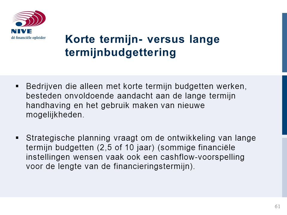 Korte termijn- versus lange termijnbudgettering