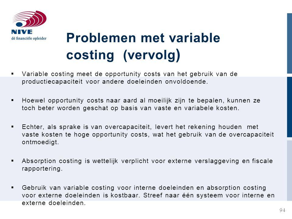 Problemen met variable costing (vervolg)