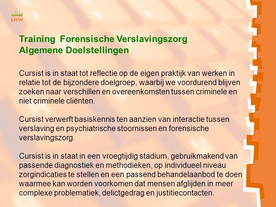 Training Forensische Verslavingszorg Algemene Doelstellingen