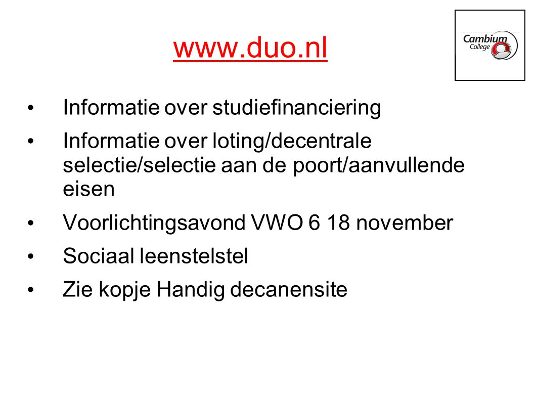 www.duo.nl Informatie over studiefinanciering