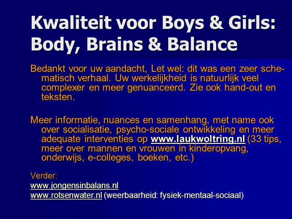 Kwaliteit voor Boys & Girls: Body, Brains & Balance