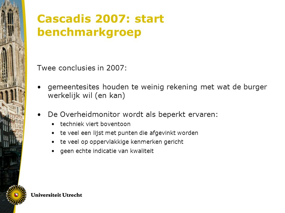 Cascadis 2007: start benchmarkgroep