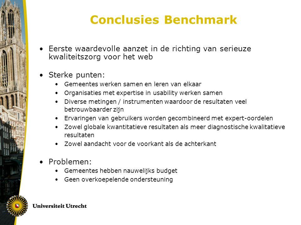Conclusies Benchmark Eerste waardevolle aanzet in de richting van serieuze kwaliteitszorg voor het web.
