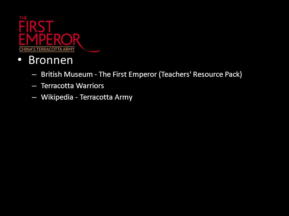 Bronnen British Museum - The First Emperor (Teachers Resource Pack)