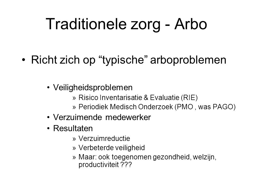 Traditionele zorg - Arbo