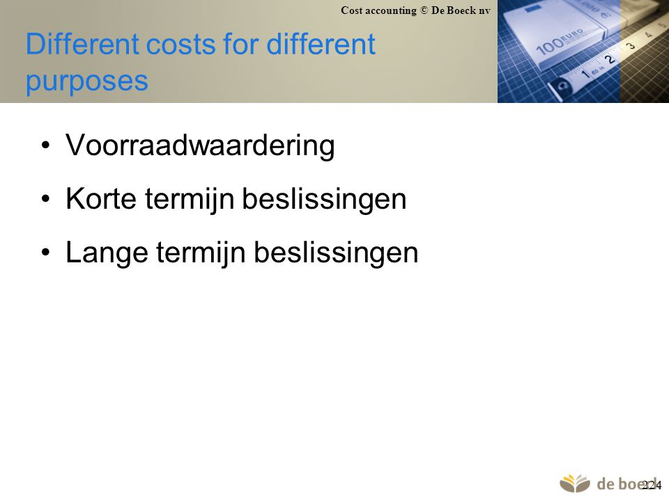 Different costs for different purposes
