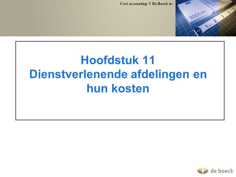 Hoofdstuk 11 Dienstverlenende afdelingen en hun kosten