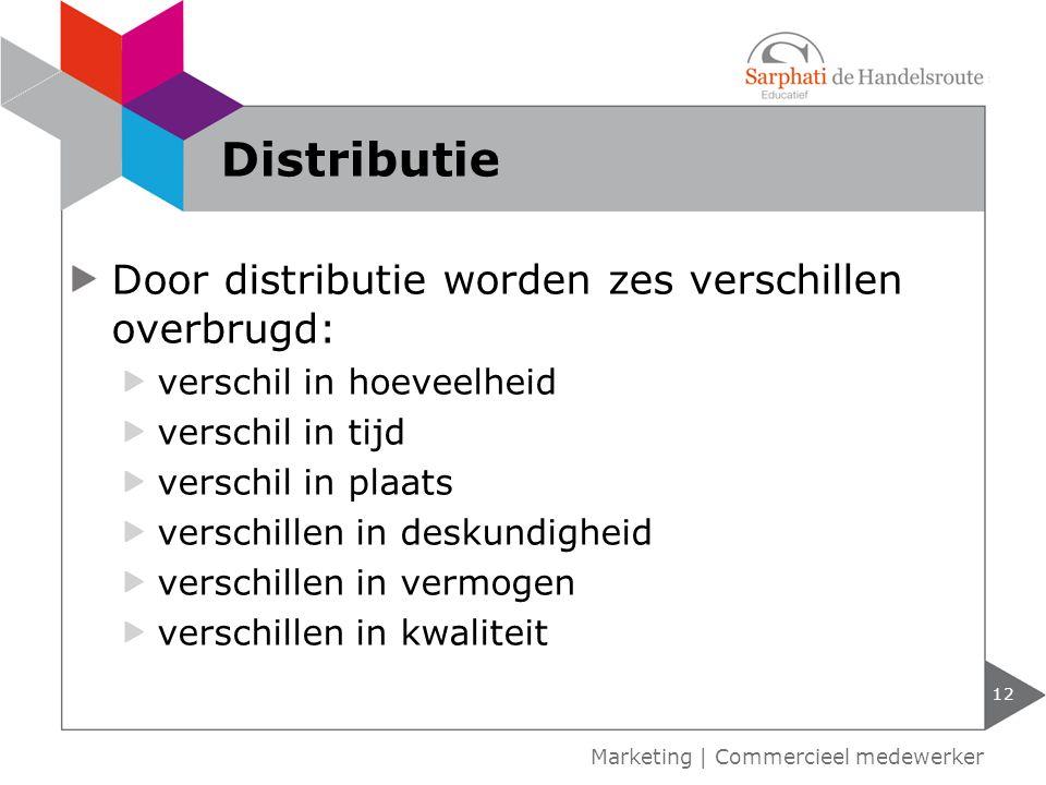 Distributie Door distributie worden zes verschillen overbrugd: