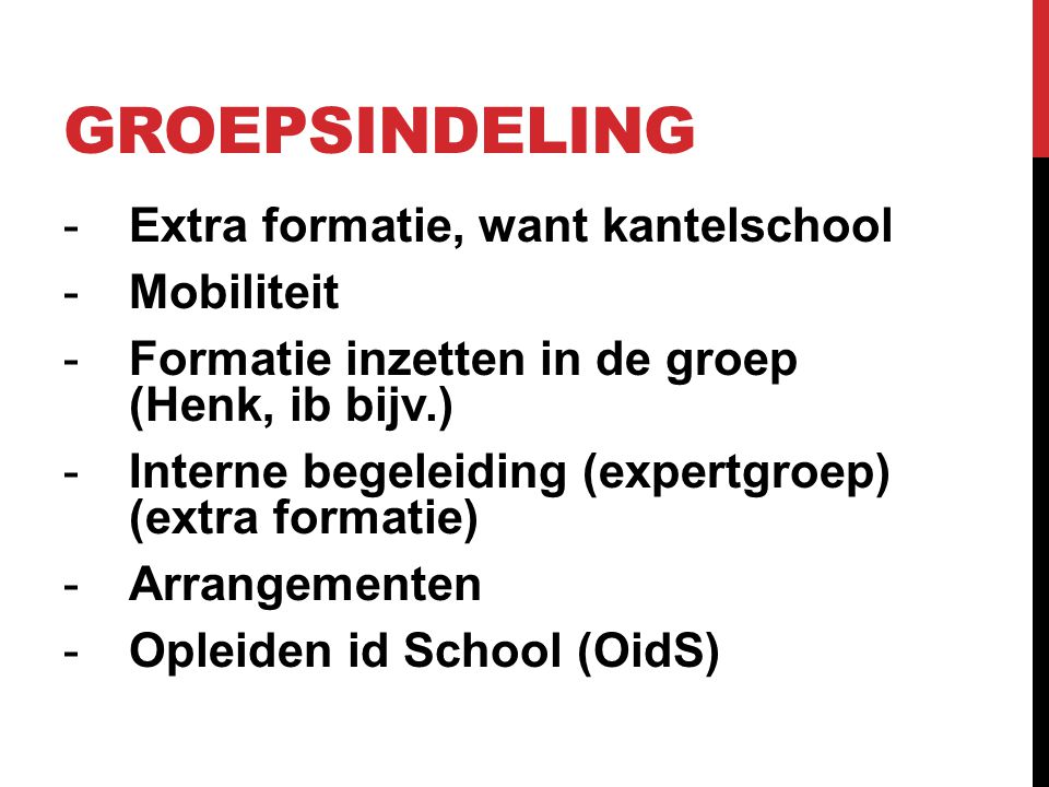 Groepsindeling Extra formatie, want kantelschool Mobiliteit