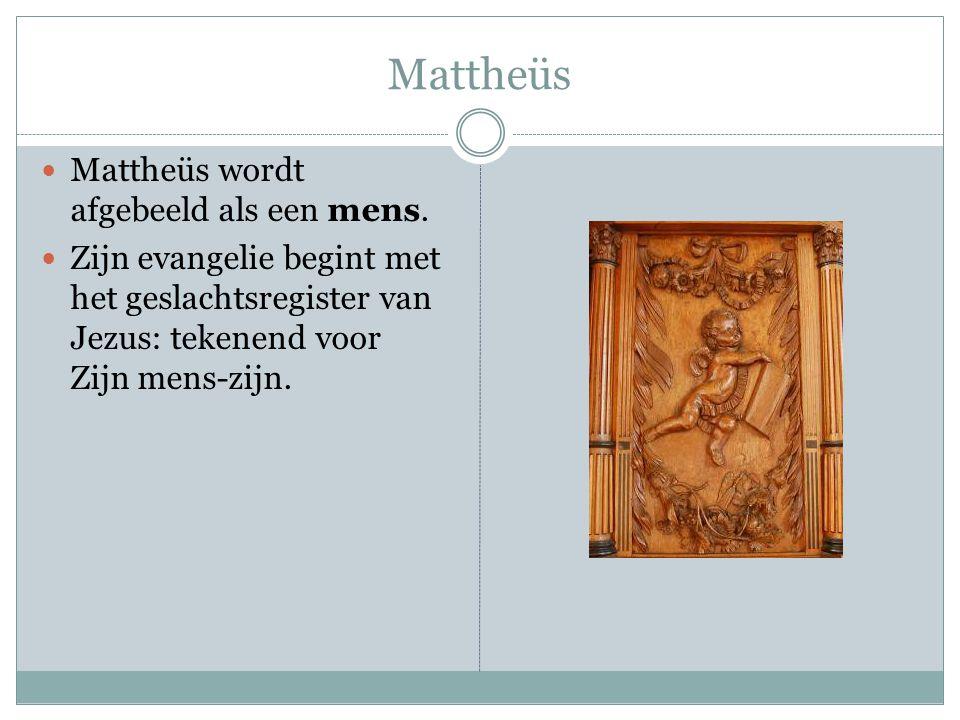 Mattheüs Mattheüs wordt afgebeeld als een mens.