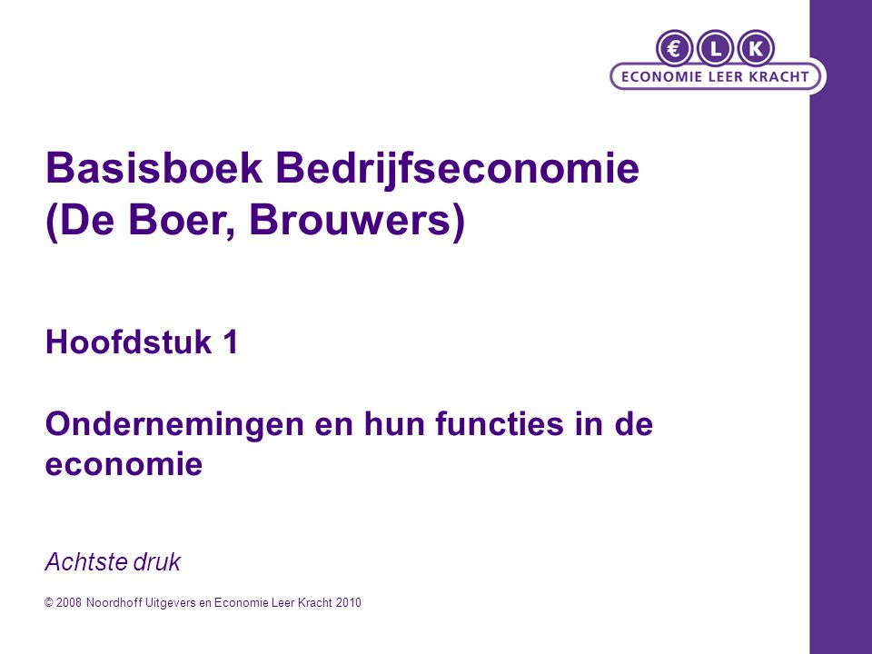 Basisboek Bedrijfseconomie (De Boer, Brouwers)