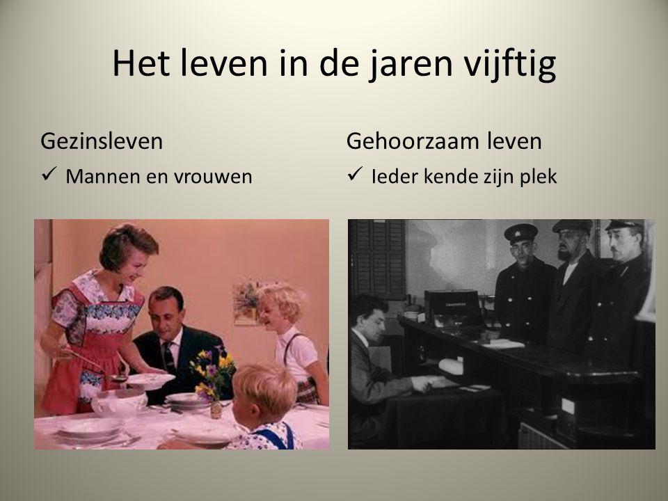 Het leven in de jaren vijftig