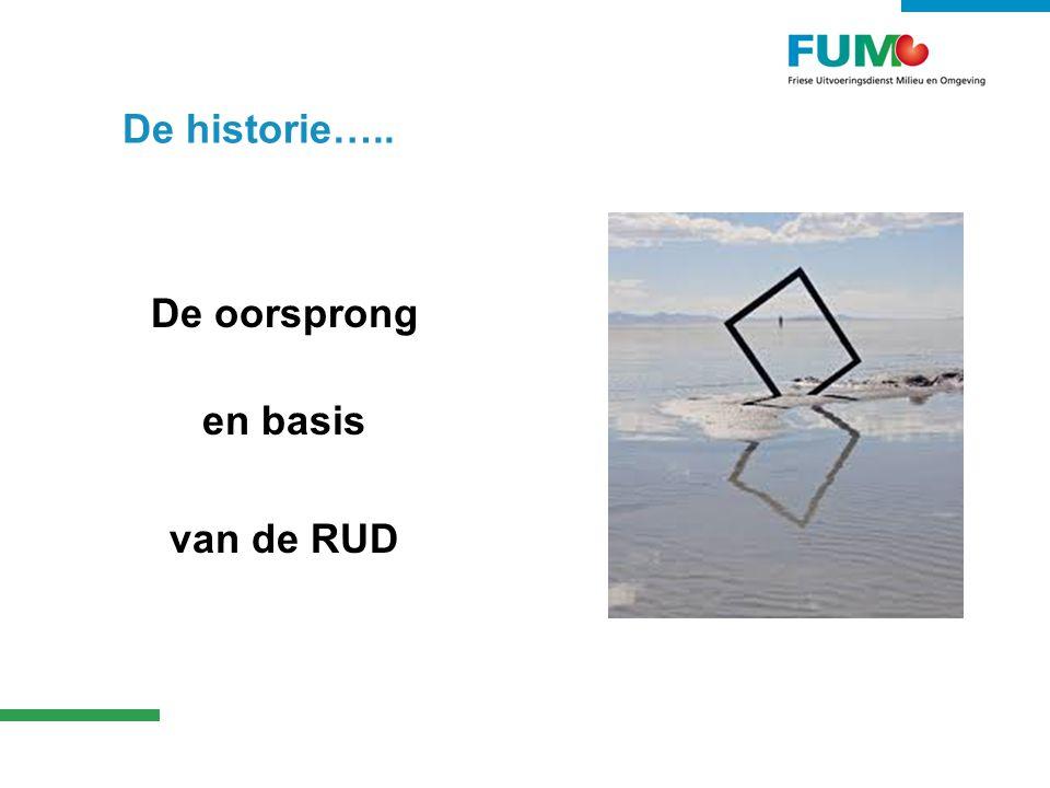 De oorsprong en basis van de RUD