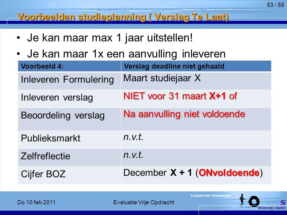 Voorbeelden studieplanning ( Verslag Te Laat)