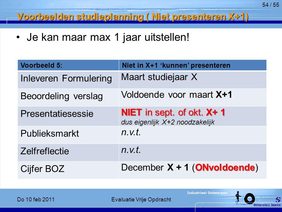 Voorbeelden studieplanning ( Niet presenteren X+1)