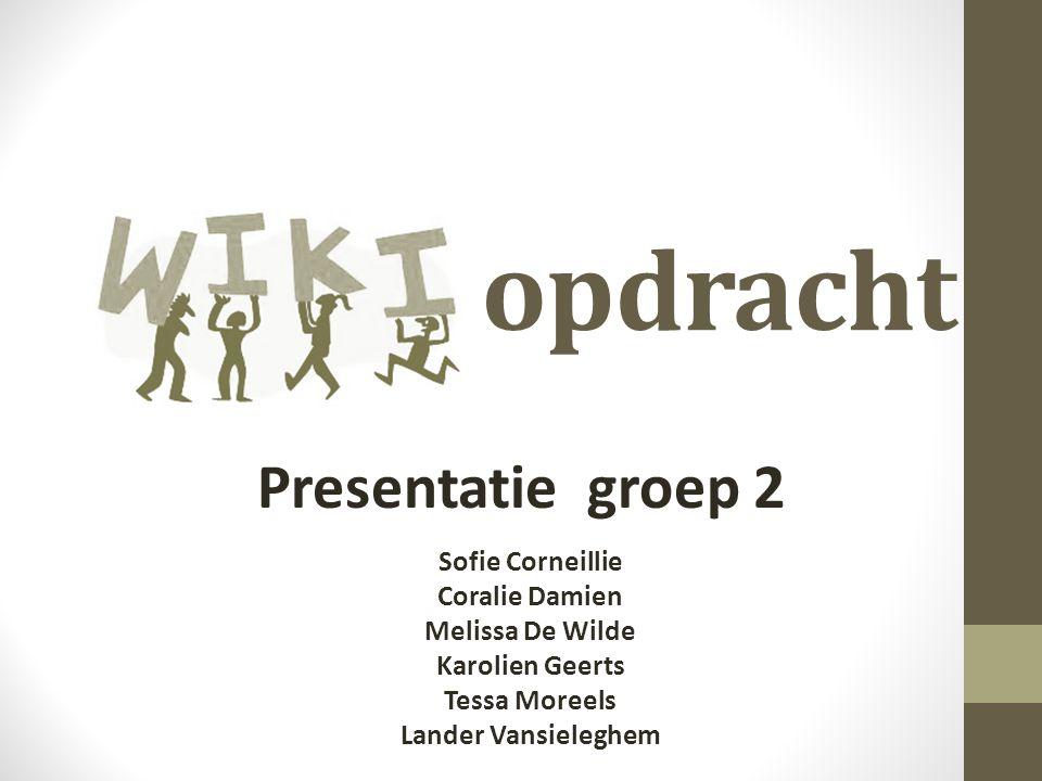 opdracht Presentatie groep 2 Sofie Corneillie Coralie Damien