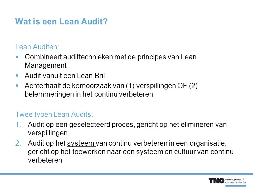 Wat is een Lean Audit Lean Auditen: