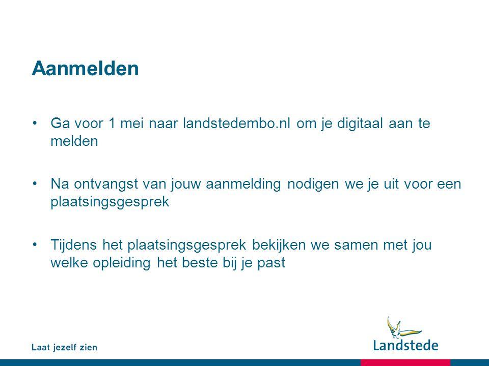 Aanmelden Ga voor 1 mei naar landstedembo.nl om je digitaal aan te melden.