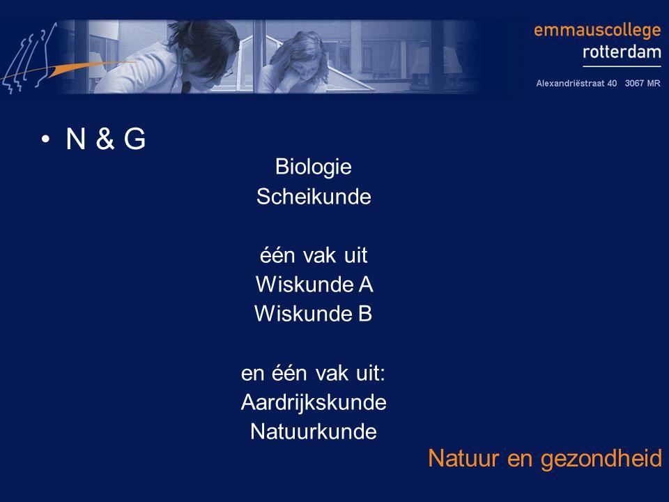 N & G Natuur en gezondheid Biologie Scheikunde één vak uit Wiskunde A