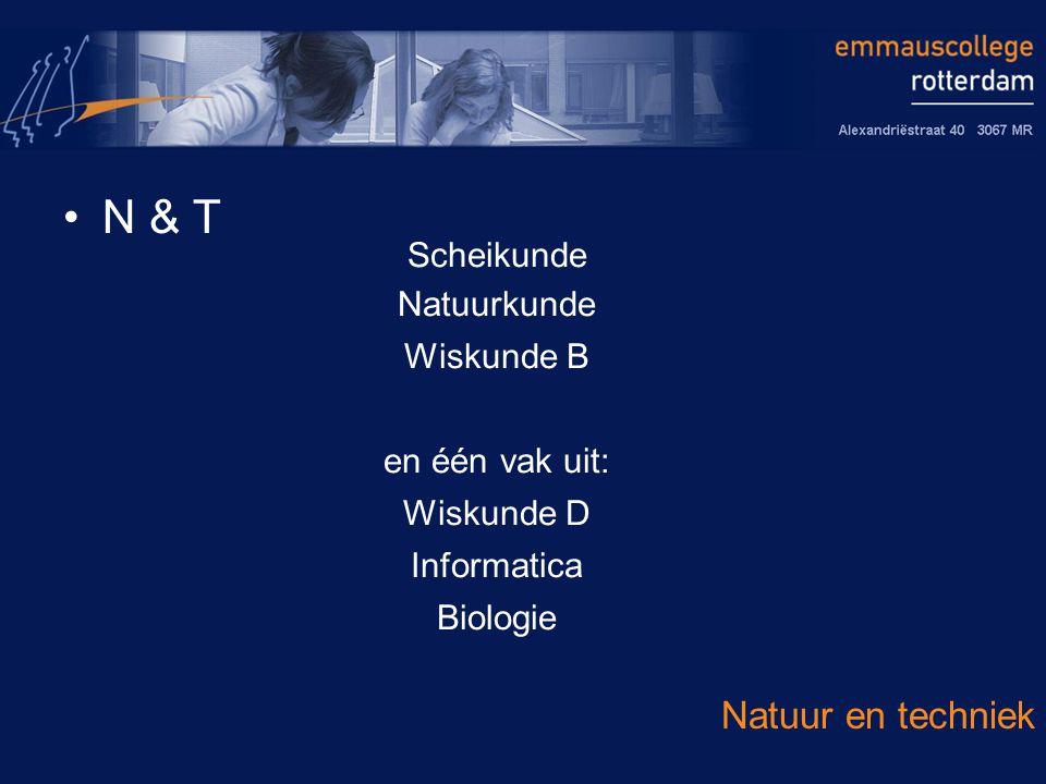 N & T Natuur en techniek Scheikunde Natuurkunde Wiskunde B