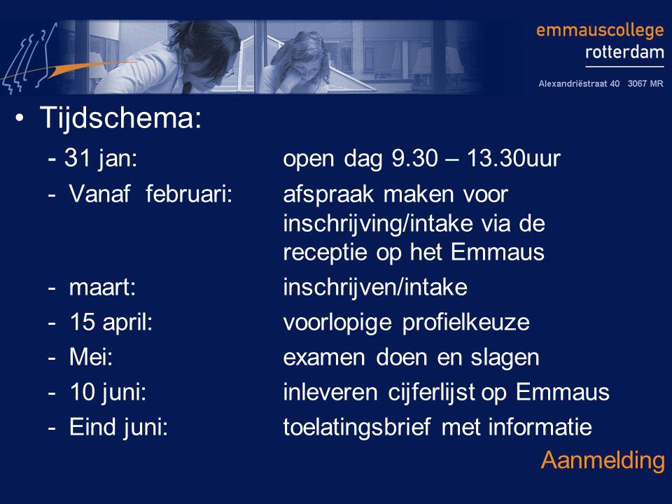 Tijdschema: - 31 jan: open dag 9.30 – 13.30uur