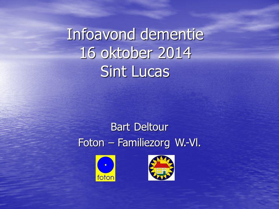 Infoavond dementie 16 oktober 2014 Sint Lucas