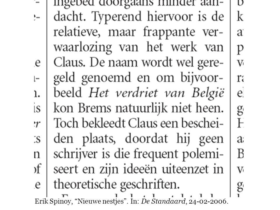 Erik Spinoy, Nieuwe nestjes . In: De Standaard, 24-02-2006.