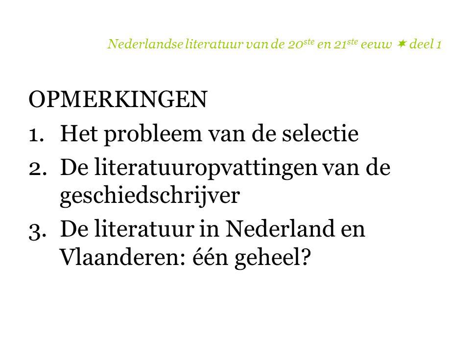 Nederlandse literatuur van de 20ste en 21ste eeuw  deel 1