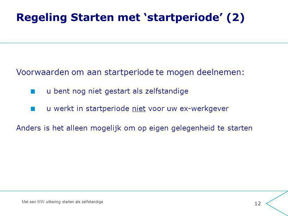 Regeling Starten met 'startperiode' (2)